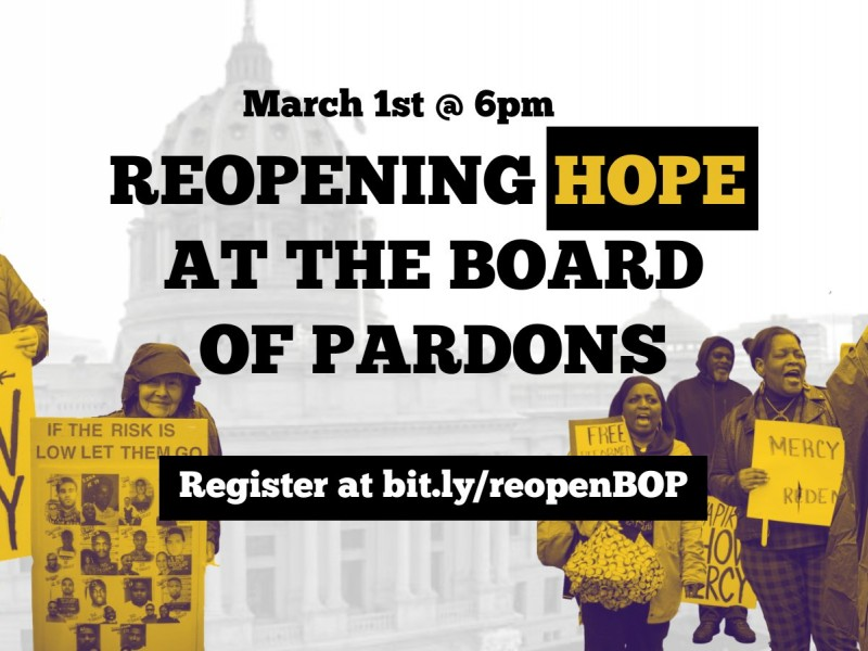A graphic reads Reopening Hope at the Board of Pardons